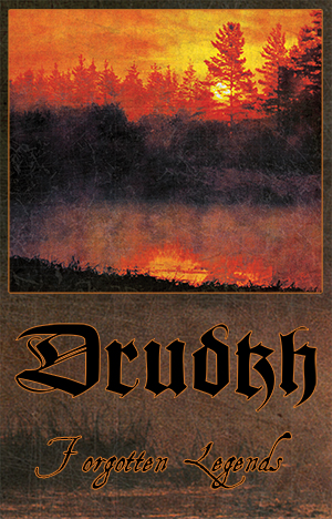 DRUDKH - FORGOTTEN LEGENDS (CASSETTE)